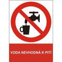 Zákazová bezpečnostní tabulka - Voda nevhodná k pití, samolepicí fólie