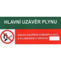 Informační bezpečnostní tabulka - Hlavní uzávěr plynu, Zákaz kouření a manipulace s plamenem, samolepicí fólie