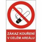 Zákazová bezpečnostní tabulka - Zákaz kouření v celém areálu, samolepicí fólie